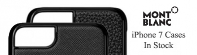Montblanc iPhone 7 cases in stock for Christmas