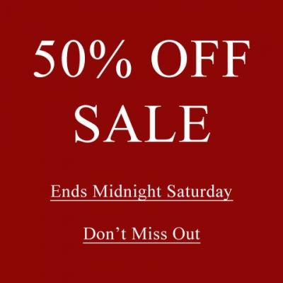 50% Off Sale Ends This Saturday